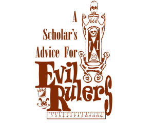 Advice to Evil Rulers copy