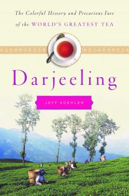 The cover for Darjeeling by Jeff Koehler