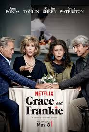 Grace and Frankie Netflix Original Poster