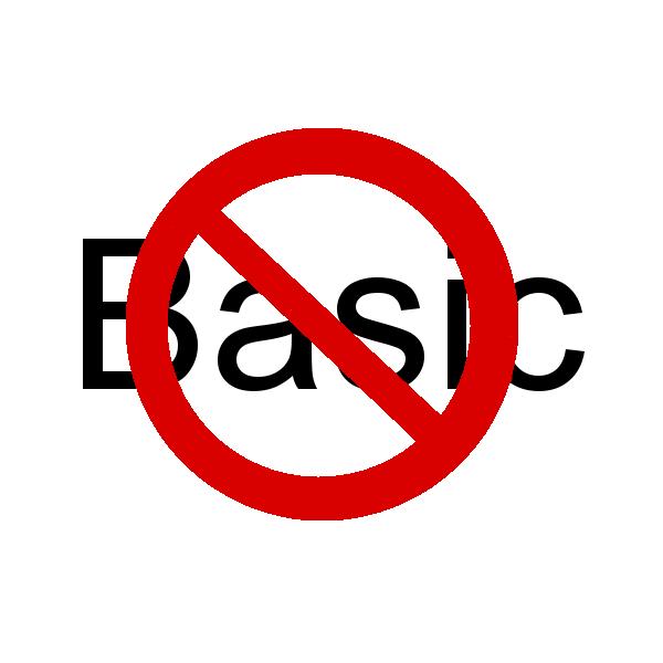 Say no to Basic