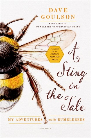 Cover for A Sting in the Tale by Dave Goulson Cover