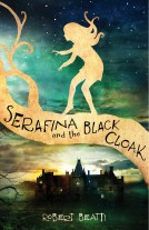 Serafina and the Black Cloak Cover