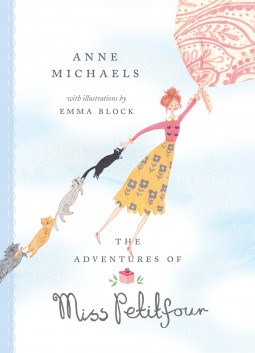 The Adventures of Miss Petitfour by Anne Michaels Cover