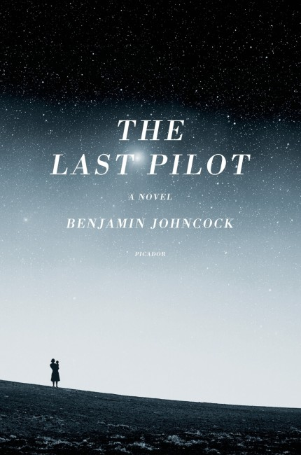 Book Cover for The Last Pilot, written by Benjamin Johncock