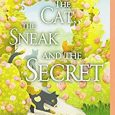 The Cat, the Sneak, and the Secret