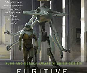 Fugitive Telemetry Murderbot Diaries #6 by Martha Wells cover
